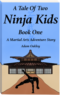 Ninja Bedtime Story For Kids And Grown-Ups (Ages 7+) - A Tale Of Two Ninja Kids Book 1 Chapt 2 - by Adam Oakley, read in English